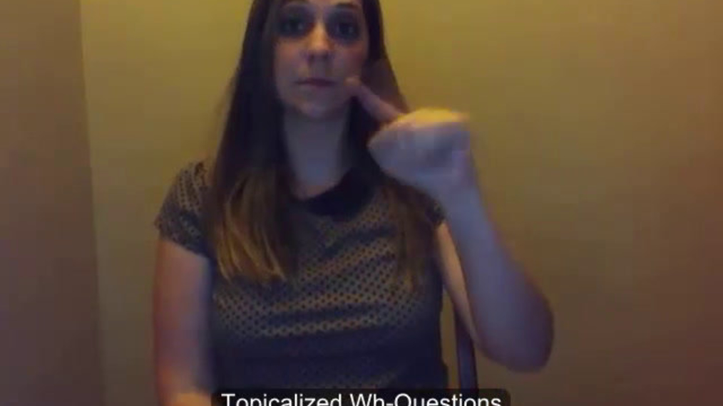 """ASL 2 Q1 W1 - Topicalized """"Wh""""-Questions"""