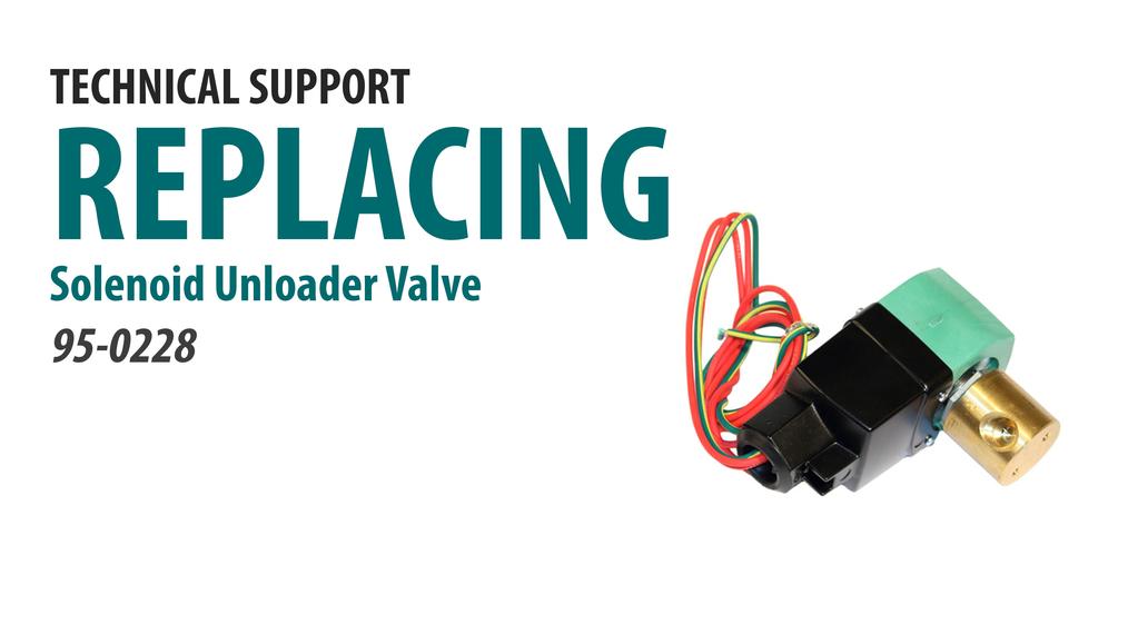 Replacing the Dual Voltage Solenoid Unloader Valve [66-4014]