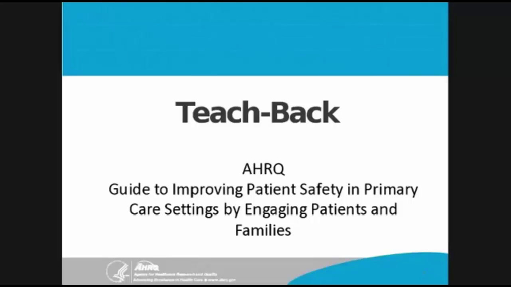 Guide to Improving Patient Safety in Primary Care Settings by Engaging Patients and Families: The Teach-Back Strategy
