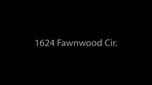 1624 Fawnwood Cir. slideshow.mp4