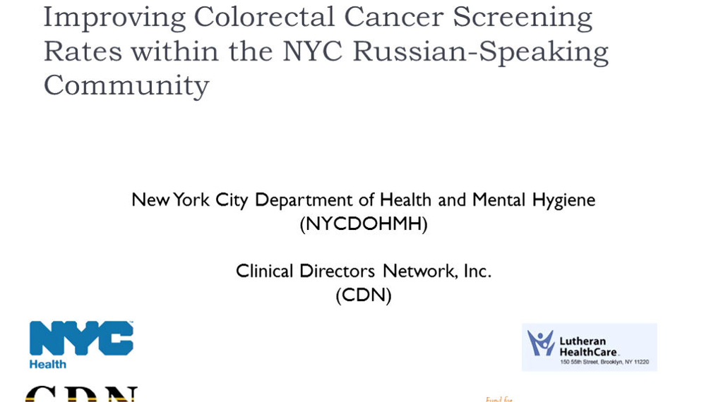 Improving Colorectal Cancer Screening Rates among the New York City Russian Speaking Community (English)