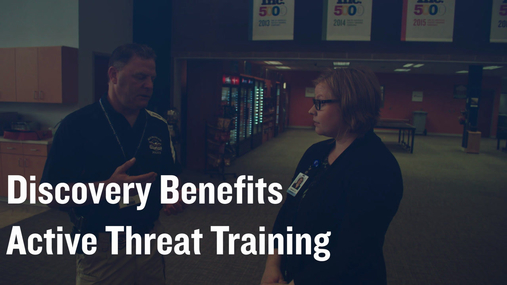 Discovery Benefits Active Threat Training
