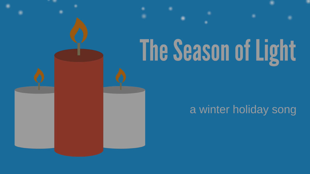 Season of Light: Winter Holiday Song (PreK-5)