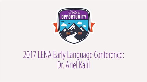 LENA 2017: Dr. Ariel Kalil