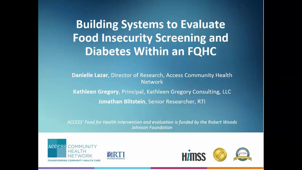 Building Systems to Evaluate Food Insecurity Screening and Diabetes in an FQHC