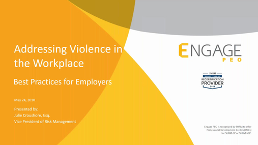 May 2018 HR Webinar - Addressing Violence in the Workplace