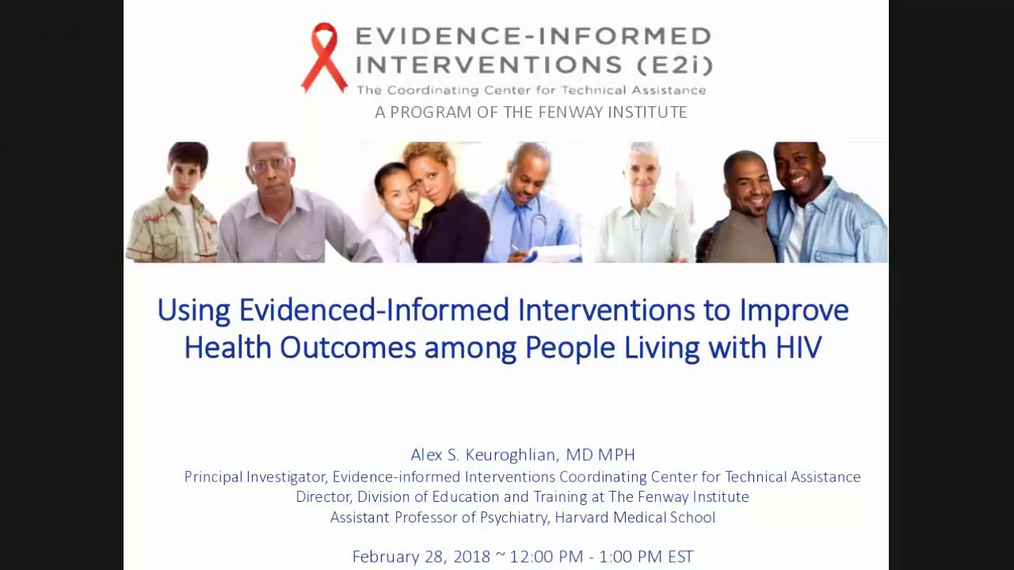 Using Evidence-Informed Interventions to Improve Health Outcomes among PLWH.2.28.2018.pa.mp4