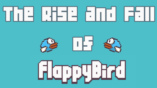 Feature: The Rise and Fall of Flappy Bird