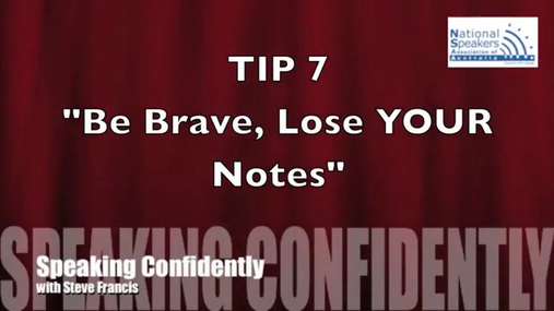 Speaking Confidently Tip 8 - Be Brave_ Lose Your Notes.mp4