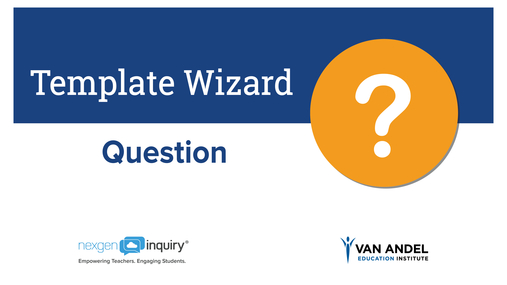 Template Wizard - Question