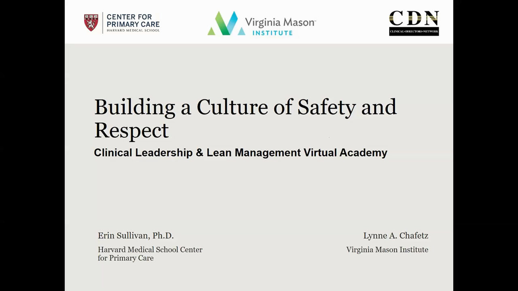 Clinical Leadership & Lean Management Virtual Academy - Session 3: Building a Culture of Safety and Respect