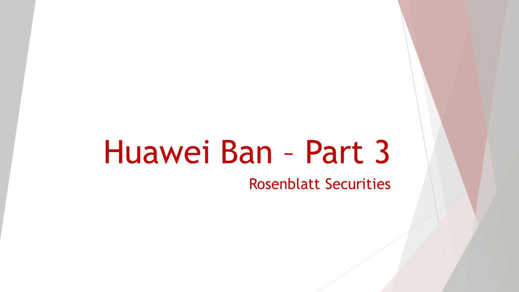 2019-07-02 Huawei Ban - Part 3.mp4