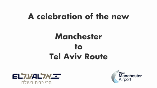 Celebrating the launch of ELAL Manchester to Tel Aviv.mp4