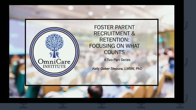 Retaining Foster Parents by Valuing Their Individual Preferences