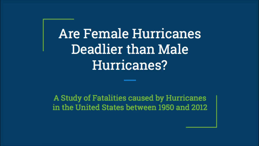 Intro Stats_ Are Female Hurricanes Deadlier Than Male Hurricanes.mp4