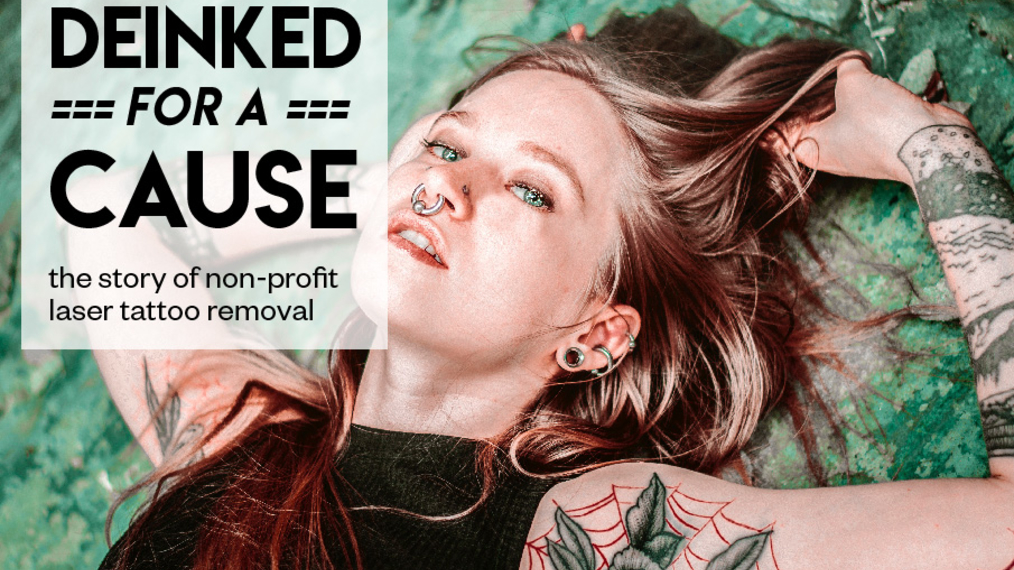 Deinked for a Cause - Non-Profit Tattoo Removal