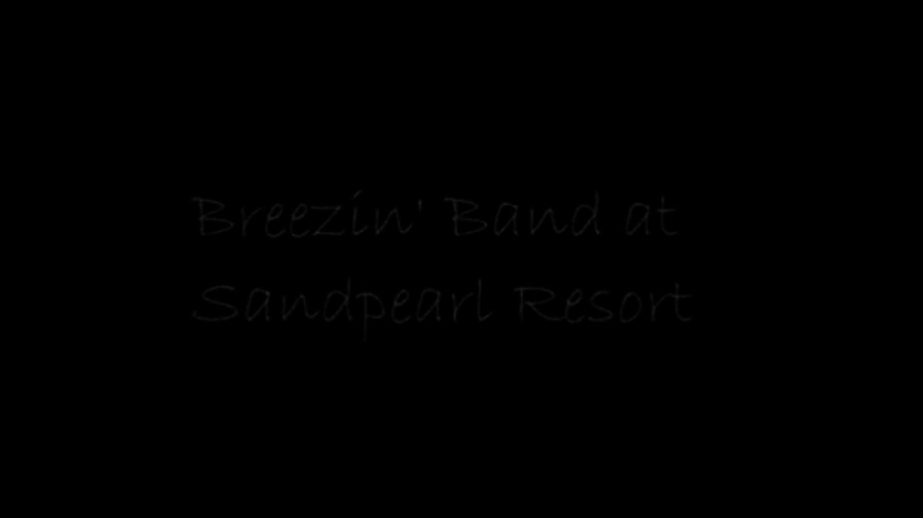 Breezin' Band at Sandpearl.mp4