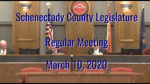 Schenectady Co Legislature -- 10 Mar 2020