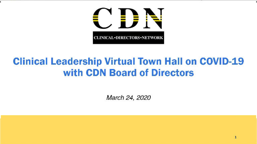 Clinical Leadership Virtual Town Hall  on COVID-19 with CDN Board of Directors 3.24 pa.mp411.mp4