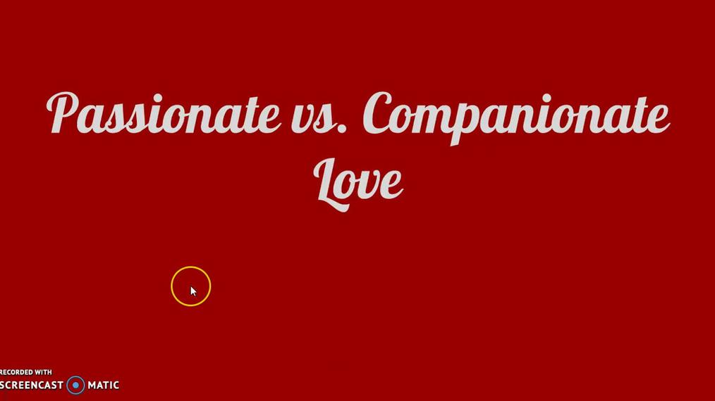 Passionate vs. Companionate Love.mp4