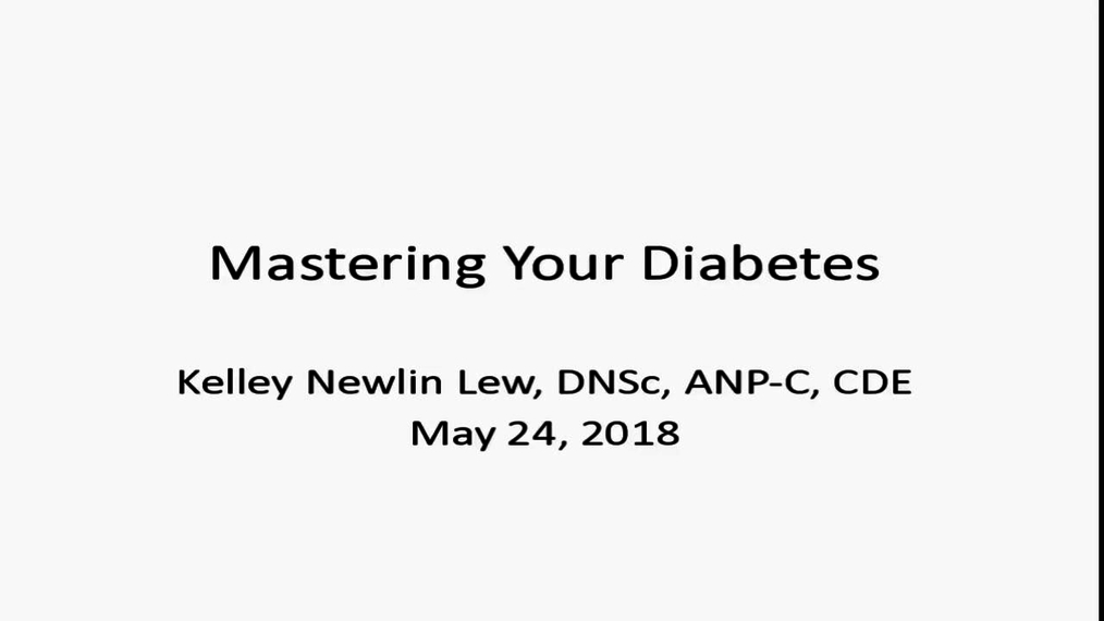 Mastering Your Diabetes - Kelley