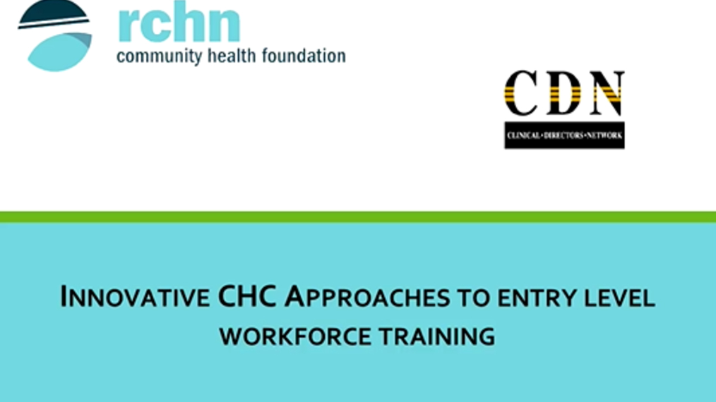 Innovative CHC Approaches to Entry Level Workforce Trainings