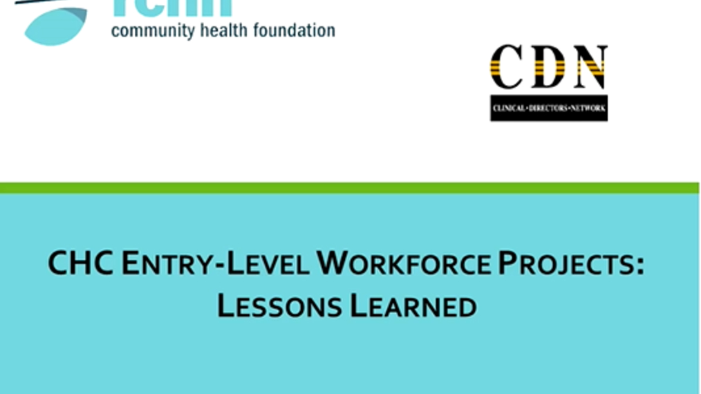 CHC Entry Level Workforce Projects: Lessons Learned