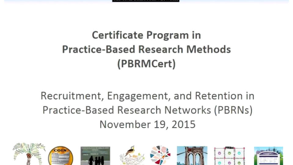 Recruitment, Engagement, and Retention in Practice-Based Research Networks
