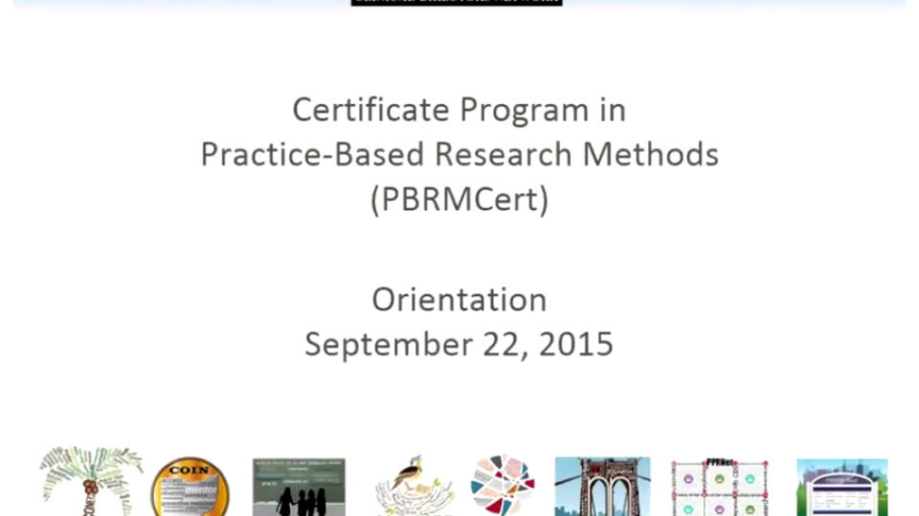 Certificate Program in Practice-Based Research Methods Orientation