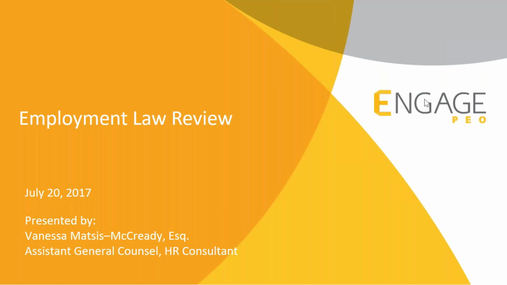 July 2017 HR Webinar: Employment Law Review