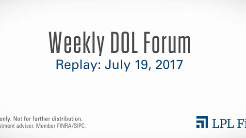 DOL Forum Replay: July 19, 2017