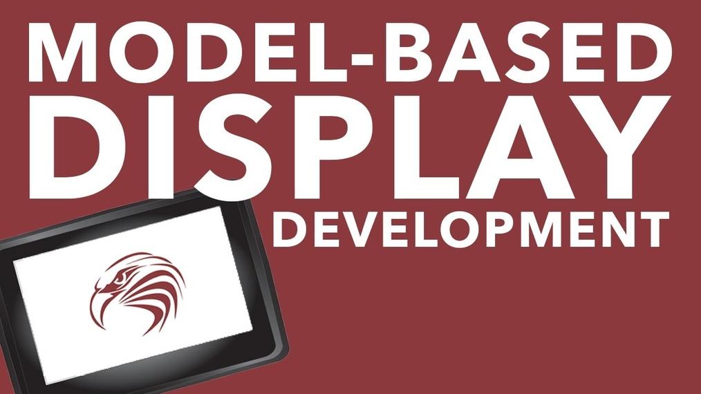 Model Based Display Development (PART 1) Webinar