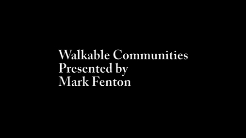 Mark Fenton Walkable Communities 2017