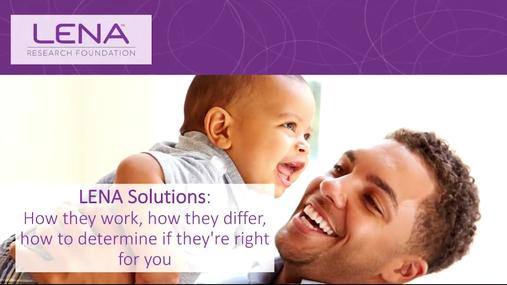 LENA Solutions (Recorded Webinar)
