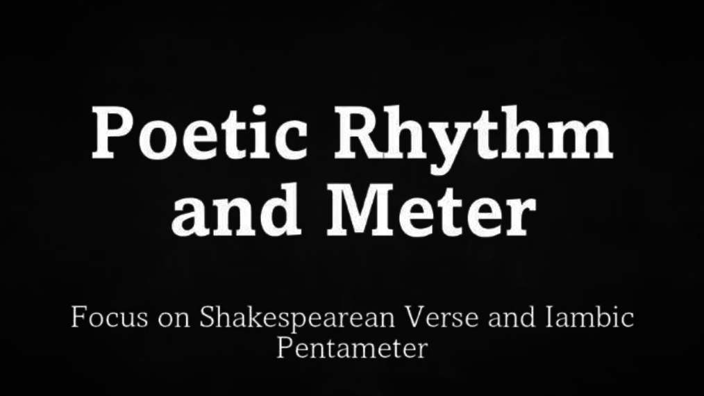 Poetic Rhythm and Meter.mp4