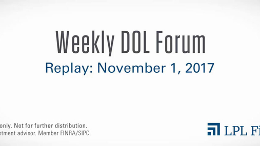 DOL Forum Replay: November 1, 2017