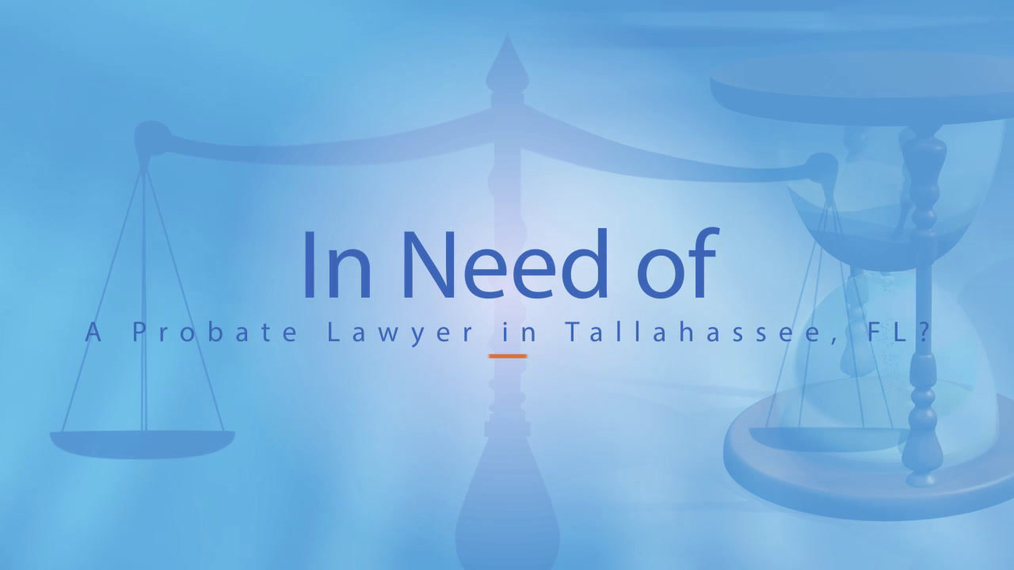 Probate Lawyer in Tallahassee FL, The Law Offices Of John P. Washington, II, PLLC