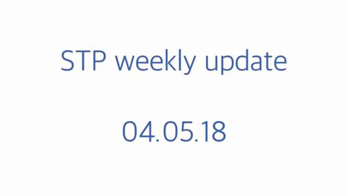 STP weekly update 04.05.18