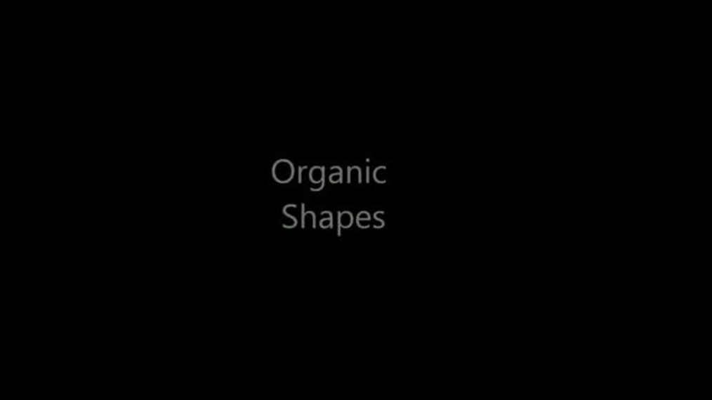 Organic Shapes Video.mp4