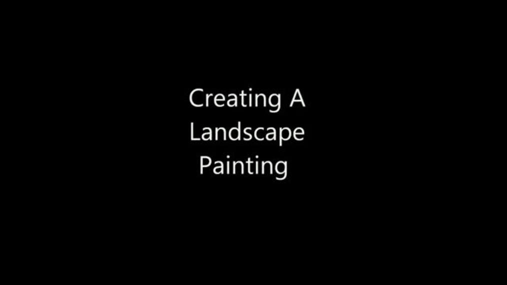 Creating A Landscape Painting.mp4