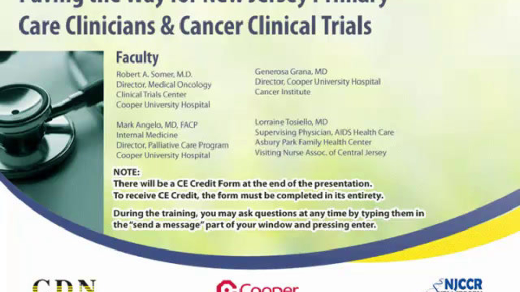 Paving the Way for New Jersey Primary Care Clinicians & Cancer Clinical Trials:PA_cdn525_2009_1023_1159_30.m4v