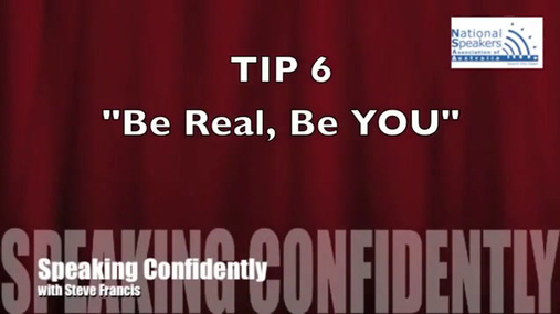 Speaking Confidently Tip 6 - Be Real_ Be You.mp4