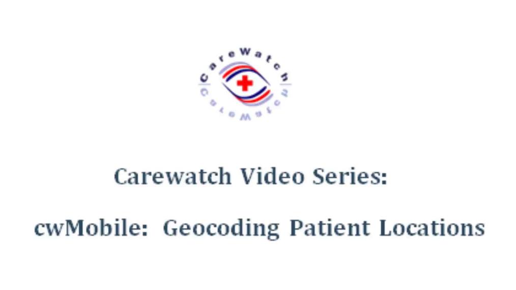 cwMobile Geocoding Patient Location