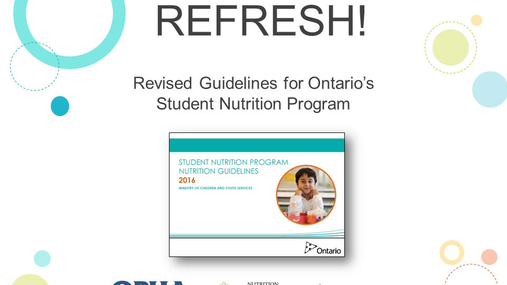 Refresh! Revised Guidelines for Ontario's Student Nutrition Program
