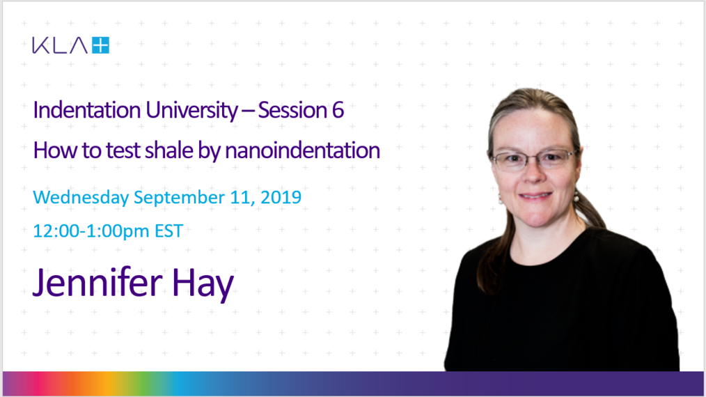 Indentation University - Session 6: How to test shale by nanoindentation