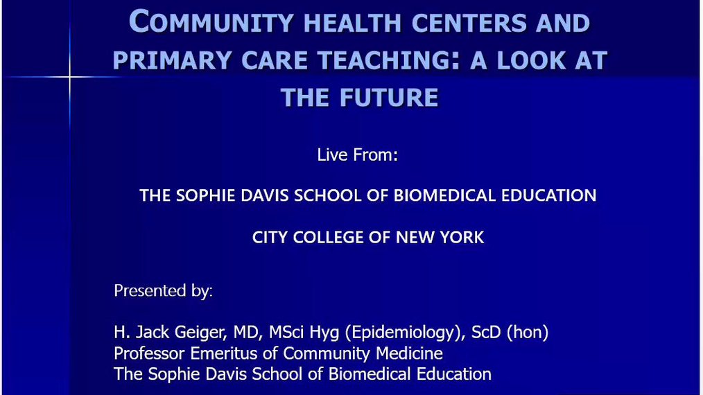 Community Health Centers and Primary Care Teaching: A Look at the Future