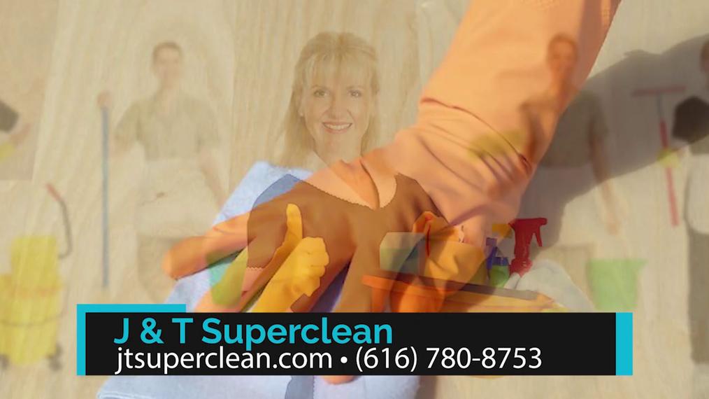 Janitorial Service in Grand Rapids MI, J & T Superclean