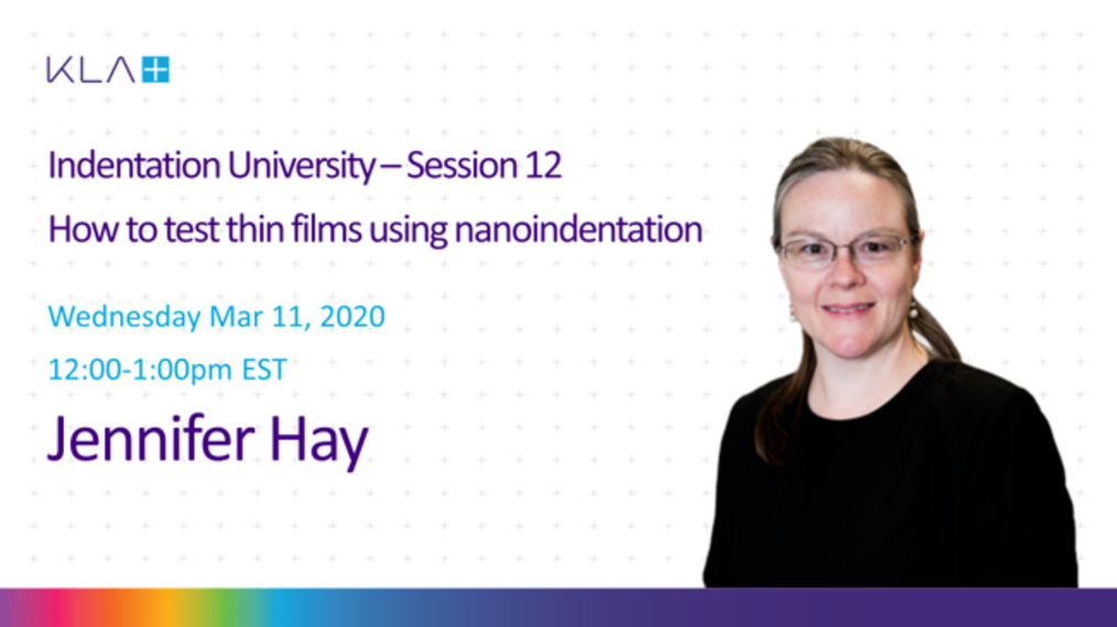 Session 12 - How to Test Low-k Thin Films by Nanoindentation