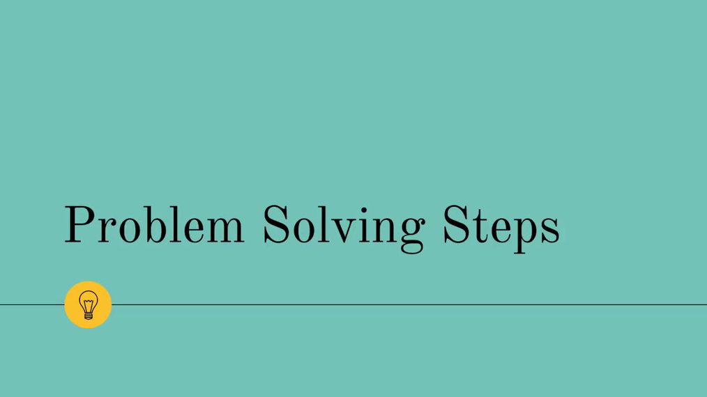 Problem Solving Steps.mp4