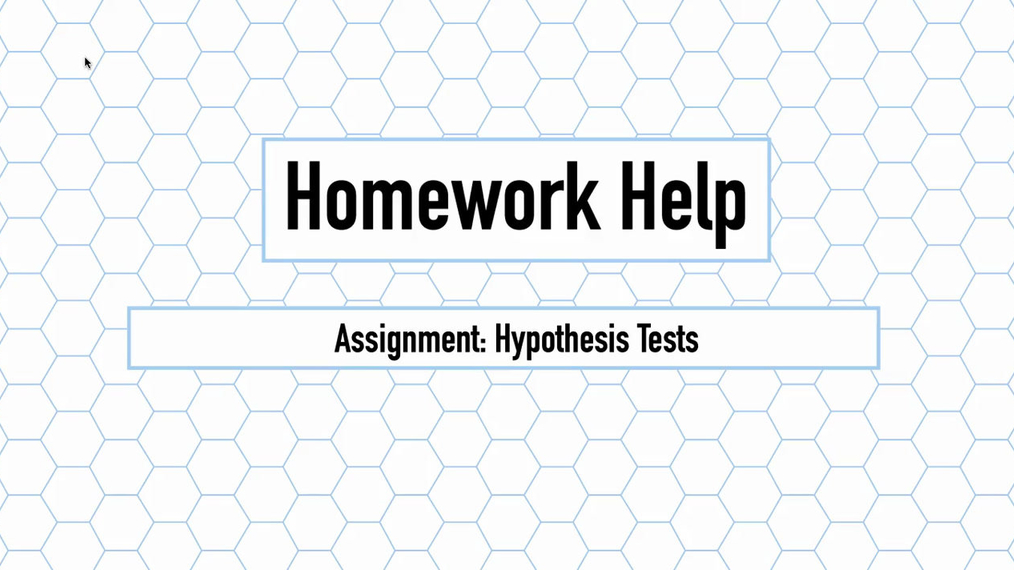 Intro Stats Q3 Hypothesis Tests HH.mp4